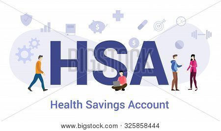 Hsa Health Savings Account Concept With Big Word Or Text And Team People With Modern Flat Style - Ve