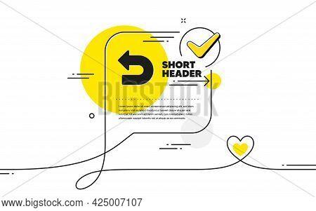 Undo Arrow Icon. Continuous Line Check Mark Chat Bubble. Left Turn Direction Symbol. Navigation Poin