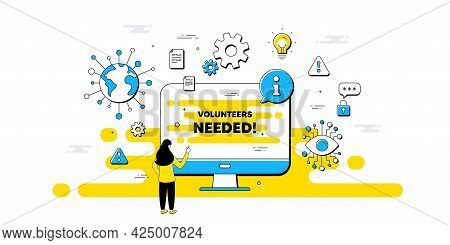 Volunteers Needed Text. Internet Safe Data Infographics. Volunteering Service Sign. Charity Work Sym