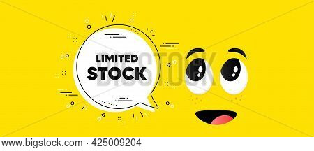 Limited Stock Sale. Cartoon Face Chat Bubble Background. Special Offer Price Sign. Advertising Disco
