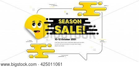 Season Sale Text. Cartoon Face Sticker With Chat Bubble Frame. Special Offer Price Sign. Advertising