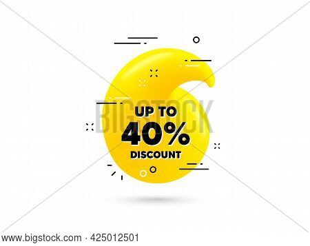 Up To 40 Percent Discount. Yellow 3d Quotation Bubble. Sale Offer Price Sign. Special Offer Symbol.