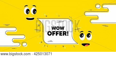 Wow Offer Text. Cartoon Face Chat Bubble Background. Special Sale Price Sign. Advertising Discounts