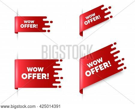 Wow Offer Text. Red Ribbon Tag Banners Set. Special Sale Price Sign. Advertising Discounts Symbol. W