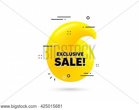 Exclusive Sale Text. Yellow 3d Quotation Bubble. Special Offer Price Sign. Advertising Discounts Sym
