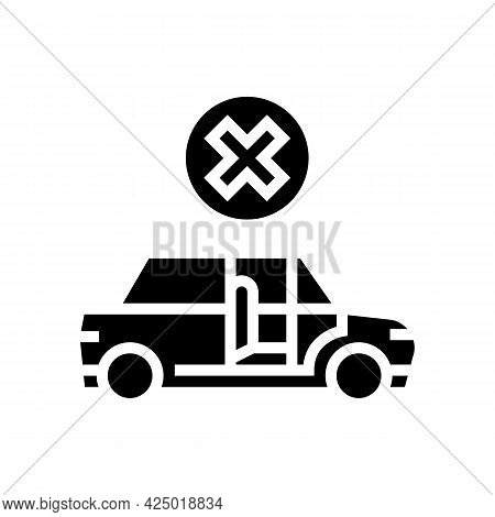 Prohibition To Get In Stranger Car Glyph Icon Vector. Prohibition To Get In Stranger Car Sign. Isola