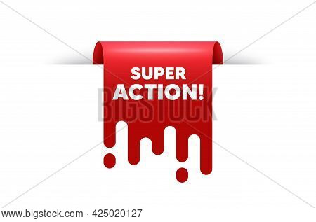 Super Action Text. Red Ribbon Tag Banner. Special Offer Price Sign. Advertising Discounts Symbol. Su