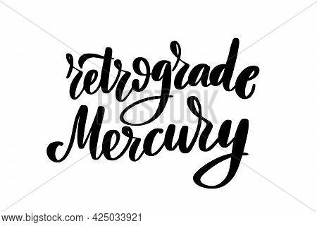 Retrograde Mercury Lettering Handwritten Stock Typography Vector