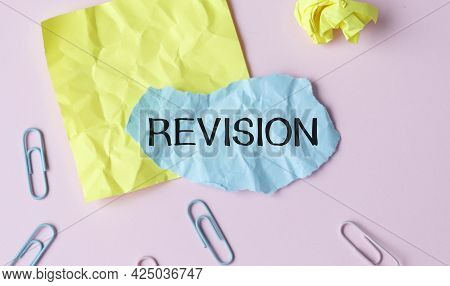 Word Writing Text Revision. Business Concept For Action Of Revising Over Someone Like Auditing Or Ac