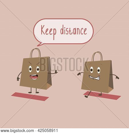 Social Distance. Keep Your Distance In The Store. One Package Breaks The Social Distance, And The Ot