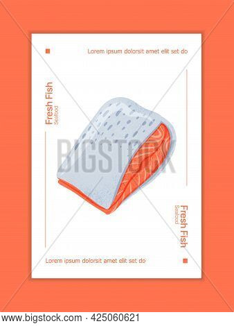 Fresh Tasty Salmon Fillet, Sea Fishes Vector Hand Drawn Poster Design With Space For Text.