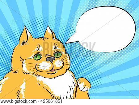 Cute Fat Cat Pointing On Empty Speech Bubble, Pop Art Comic Style Illustration. Hungry Funny Cat