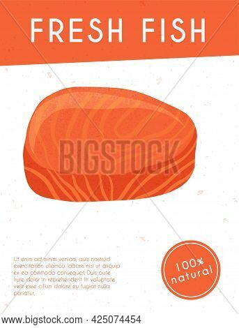 Fresh Tasty Tuna Fillet, Sea Fishes Vector Hand Drawn Poster Design With Space For Text.
