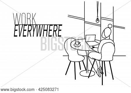 Line Art Illustration. Work Everywhere. Business At Home. The Girl Is Sitting At The Table. Works At