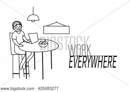 A Girl Sitting At Home At A Table, Working In Front Of A Computer. The Inscription Work Anywhere. Mo