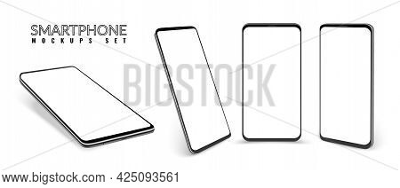 Smartphone. Realistic Devices. 3d Phone Mockups Set. View From Different Sides On Mobiles With Blank
