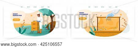 Honey Harvesting Landing Page Design, Website Banner Vector Template Set. Apiary Farm. Beekeeper. Be