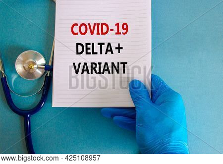 Covid-19 Delta Plus Variant Strain Symbol. Doctor Hand In Blue Glove, White Card. Concept Words 'cov