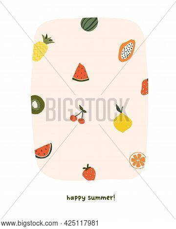 Cute Summer Fruits Pineapple, Watermelon, Papaya, Lemon. Cozy Hygge Scandinavian Style Template For