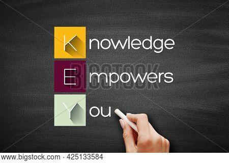 Key - Knowledge Empowers You Acronym, Business Concept Background On Blackboard