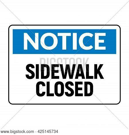 Sidewalk Forbidden Warning Security Caution. Sidewalk Stop Background Sign