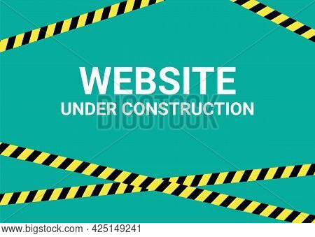 Website Under Construction Banner Sign. Warning Tape Website Design Under Construction