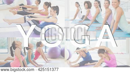 Composition of yoga text over group of fit women at gym. sport and competition concept digitally generated image.