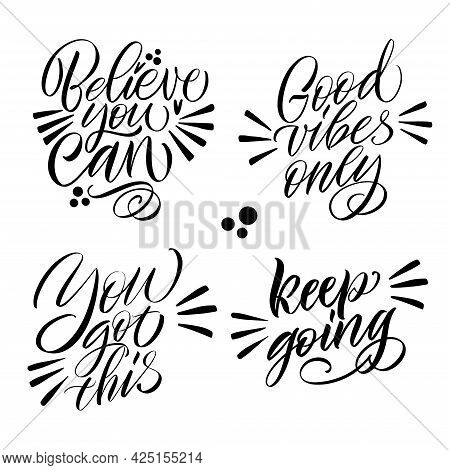 Good Vibes And Positive Thoughts Letterings And Other Elements. Great Lettering And Calligraphy For