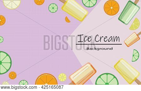 Abstract Vector Background: Ice Cream And Citrus Slices. Design For Posters, Banners, Cards. Copyspa