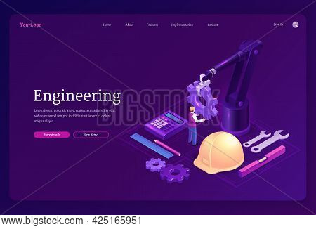 Engineering Isometric Landing Page. Engineer On Robotics Factory With Robot Arm Holding Huge Gear, C