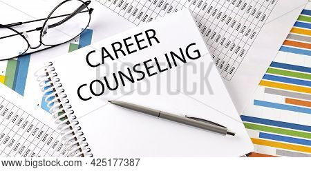 Career Counseling , Pen And Glasses On The Chart, Business