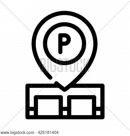 Gps Mark Of Parking Location Line Icon Vector. Gps Mark Of Parking Location Sign. Isolated Contour S
