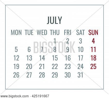 July Year 2021 Vector Monthly Plain Minimalist White Calendar. Week Starting From Monday.
