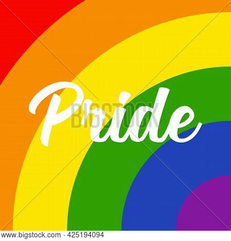 Pride Text On Rainbow Background. Lgbtq Community Sign. Vector Illustration