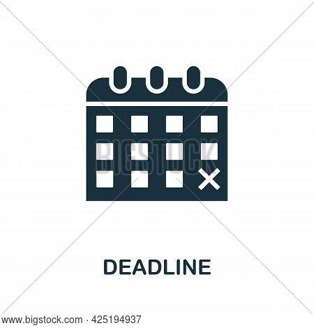 Deadline Icon. Simple Creative Element. Filled Monochrome Deadline Icon For Templates, Infographics