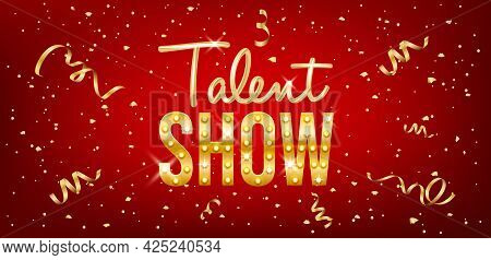 Talent Show Banner, Poster, Gold Inscription On Red Background