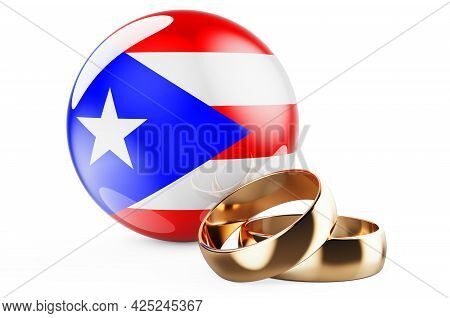 Weddings In Puerto Rico Concept. Wedding Rings With Puerto Rican Flag. 3d Rendering Isolated On Whit