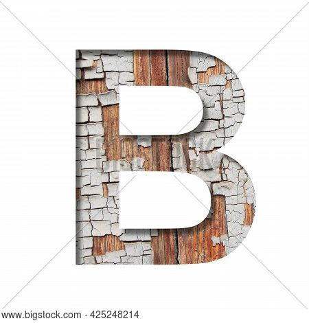 Vintage Backdrop Font.the Letter B Cut Out Of Paper Against The Background Of An Old Wooden Wall Wit