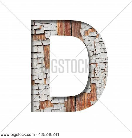 Vintage Backdrop Font.the Letter D Cut Out Of Paper Against The Background Of An Old Wooden Wall Wit