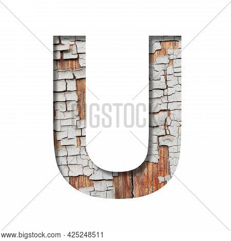 Vintage Backdrop Font.the Letter U Cut Out Of Paper Against The Background Of An Old Wooden Wall Wit