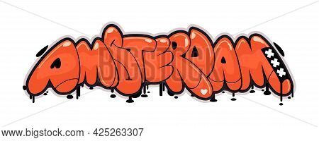 Amsterdam Vector Text. Graffiti Style Hand Drawn Lettering With Heart And Crosses. Isolated On White