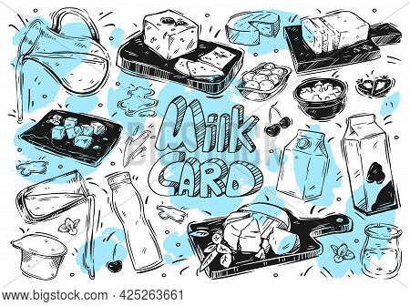 Hand Drawn Vector Illustration Food And Drink. Doodle Milk Product: Milk, Yogurt, Cheese, Butter, Co