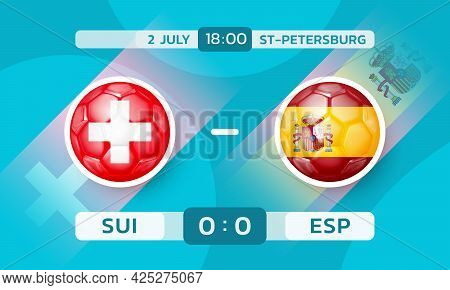 Switzerland Vs Spain Match. European Football Championship. Banner Template With Countries Icons In