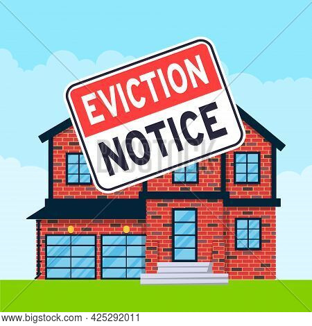 House Eviction Notice Legal Document Icon Sign Sticker On The House Building Vector Illustration Fla