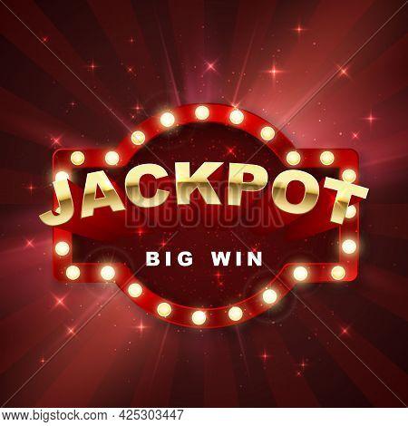 Jackpot Casino Winner. Big Win Banner Retro Signboard On Red Background With Light. Vector Illustrat