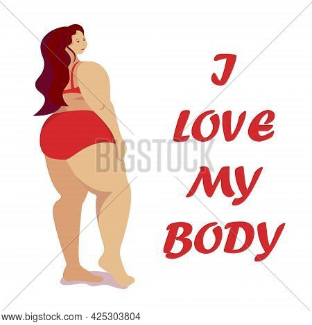 Attractive Overweight Woman Is Standing In Swimsuit. Female Cartoon Flat Style Character. Love Your