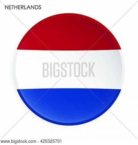 Holland, Netherlands Flag Icon In Modern Neomorphism Style. Button For Mobile Application Or Web. Ve