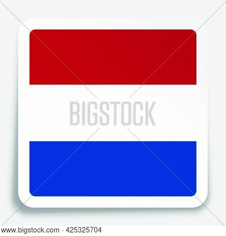 Holland, Netherlands Flag Icon On Paper Square Sticker With Shadow. Button For Mobile Application Or