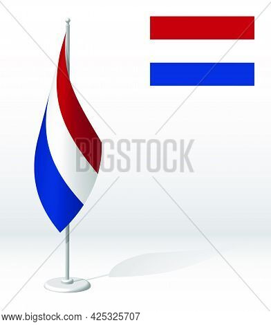 Holland, Netherlands Flag On Flagpole For Registration Of Solemn Event, Meeting Foreign Guests. Nati