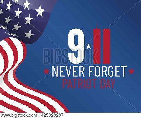 Vector Patriot Day Illustration. We Will Newer Forget 9\11/ Vector Patriotic Illustration With Ameri